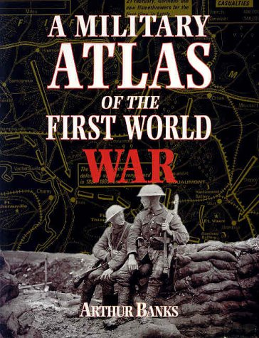 9780850527919: A Military Atlas of the First World War