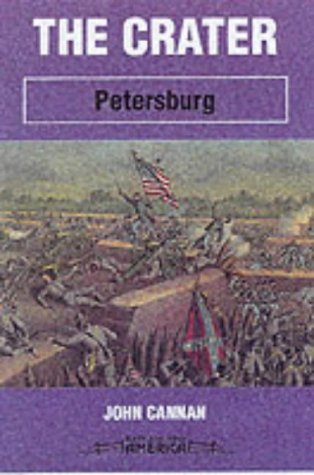 9780850527940: The Crater: Petersburg (Battleground America)