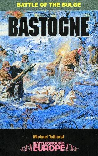 9780850527988: Bastogne: Battle of the Bulge (Battleground Europe Series)