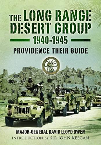 9780850528060: Long Range Desert Group 1940-1945: Providence Their Guide