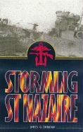 9780850528077: Storming St. Nazaire: The Dock Busting Raid of 1942