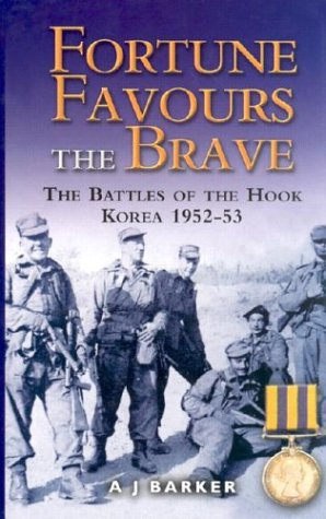 9780850528237: Fortune Favours the Brave: The Commonwealth Brigade in the Korea War
