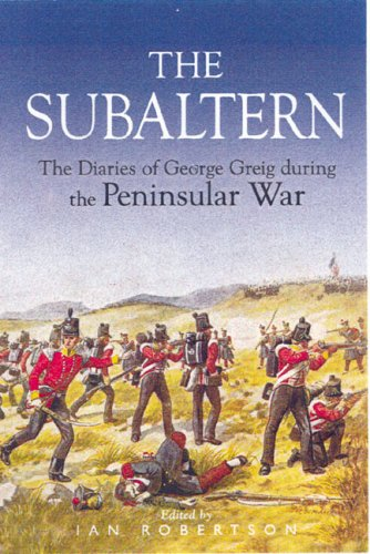 9780850528305: Subaltern: Chronicle of the Peninsular War