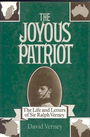The Joyous Patriot: The Correspondence of Ralph Verney, Volume I: 1900-1916
