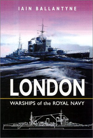 H.M.S London: Warships of the Royal Navy: Ballantyne, Iain