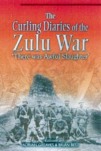 Curling Diaries of the Zulu War: There was Awful Slaughter