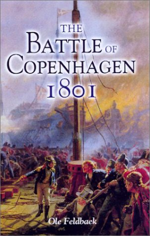 9780850528756: The Battle of Copenhagen 1801