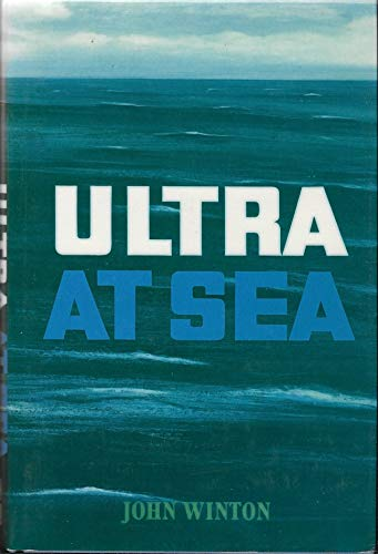 9780850528831: Ultra at Sea