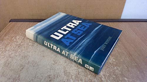9780850528831: Ultra at Sea