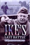 9780850529142: Ike's Last Battle: The Battle of the Ruhr Pocket April 1945