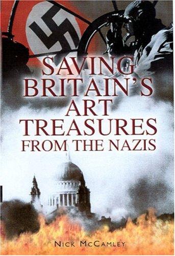 Saving Britain's Art Treasures from Hitler: McCamley, N.J.