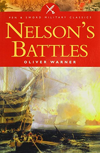 9780850529418: Nelson's Battles (Pen and Sword Military Classics)