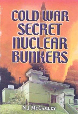 9780850529456: Cold War Secret Nuclear Bunkers