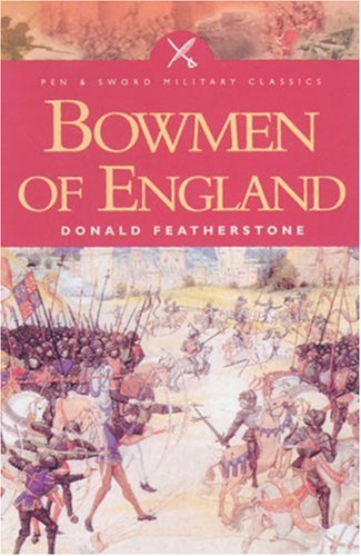 9780850529463: Bowmen of England (Pen and Sword Military Classics)