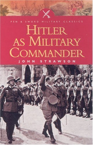 9780850529562: Hitler as Military Commander (Pen and Sword Military Classics)