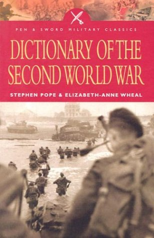 9780850529623: Dictionary of the Second World War (Pen and Sword Military Classics)
