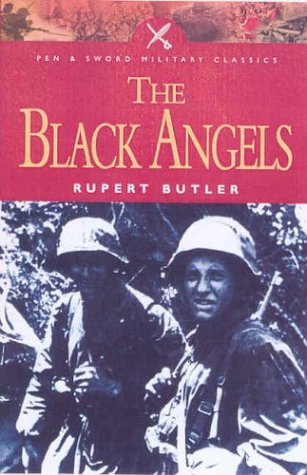 9780850529685: The Black Angels: The Story of the Waffen-Ss