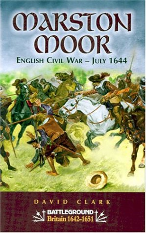 9780850529852: Marston Moor: English Civil War - July 1644 (Battleground Britain 1642 - 1651)