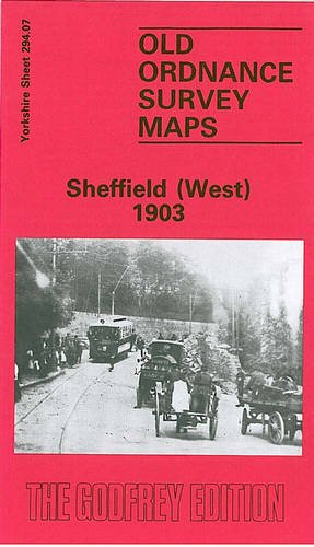 9780850540482: Sheffield (West) 1903: Yorkshire Sheet 294.07 (Old O.S. Maps of Yorkshire)