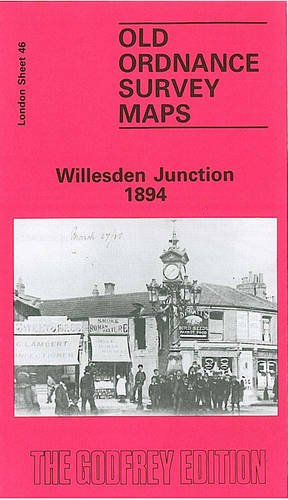 9780850540543: Willesden Junction 1894: London Sheet 046.2 (Old Ordnance Survey Maps of London)