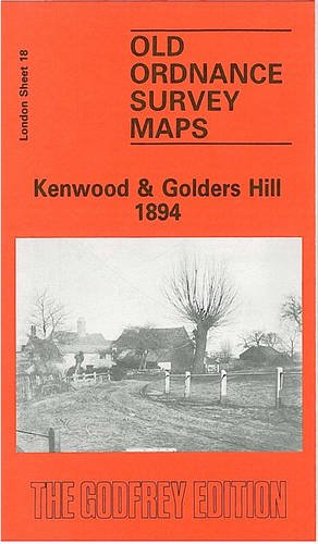 9780850540659: Kenwood and Golders Hill 1894: London Sheet 018.2 (Old O.S. Maps of London)