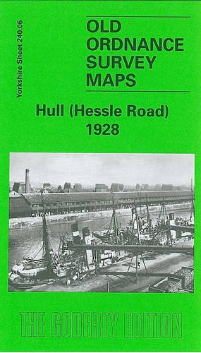 9780850541137: Hull (Hessle Road) 1928: Yorkshire Sheet 240.06 (Old O.S. Maps of Yorkshire)