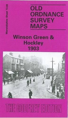 Winson Green and Hockley 1903: Warwickshire Sheet: John Maddison