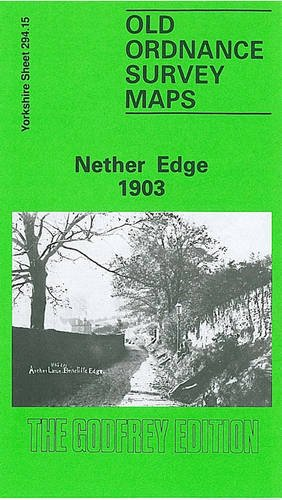 9780850542196: Nether Edge 1903: Yorkshire Sheet 294.15 (Old O.S. Maps of Yorkshire)