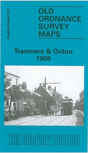 Tranmere & Oxton 1909: Cheshire Sheet 13.07 (Old O.S. Maps of Cheshire) (0850542464) by [???]