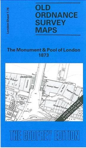 9780850542936: Monument and Pool of London 1873: London Large Scale 07.76 (Old Ordnance Survey Maps of London - Yard to the Mile)
