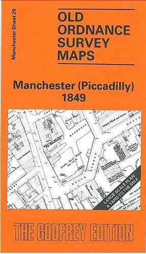 Old Ordnance Survey Maps Manchester [ Picadilly ] 1849 Sheet 29