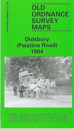 9780850545241: Didsbury (Palatine Road) 1904: Lancashire Sheet 111.10 (Old O.S. Maps of Lancashire)