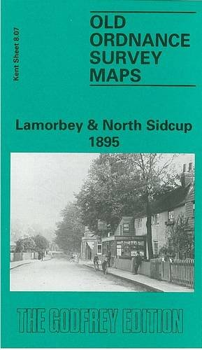 9780850545913: Lamorbey and North Sidcup 1895: Kent Sheet 8.07 (Old O.S. Maps of Kent)