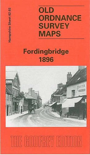 9780850548846: Fordingbridge 1896: Hampshire Sheet 62.03 (Old O.S. Maps of Hampshire)