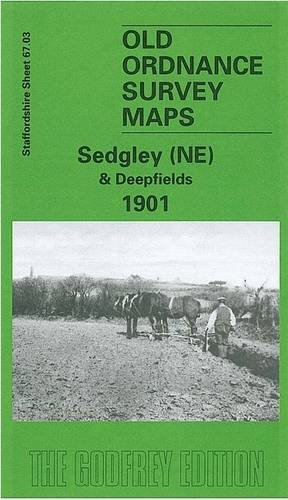 Sedgley (NE) and Deepfields 1901: Staffordshire Sheet 67.03 (Old O.S. Maps of Staffordshire) (0850549442) by Angus Dunphy