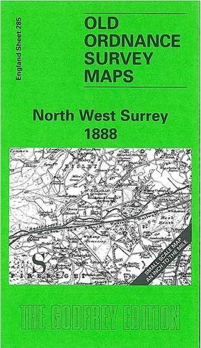 9780850549508: North West Surrey 1888: One Inch Map 285 (Old Ordnance Survey Maps of England & Wales)
