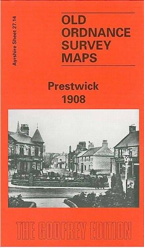 9780850549744: Prestwick 1908: Ayrshire Sheet 27.14 (Old O.S. Maps of Ayrshire)