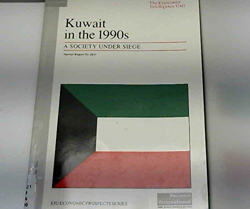 Kuwait in the 1990s : a society: Economist Intelligence Unit