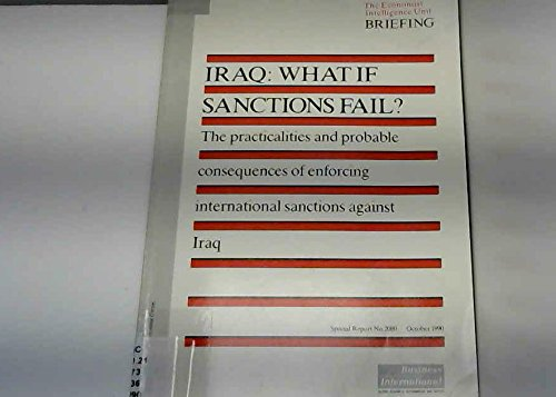 9780850583984: Iraq: What if sanctions fail! (Briefing / Economist Intelligence Unit)