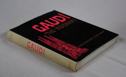 9780850590746: Gaudi: The Visionary