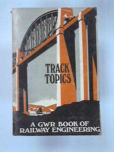 Track Topics: Great Western Railway Book of: Chapman, W.G.