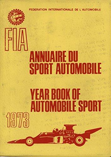 9780850591149: Federation Internationale de l'Automobile Year Book of Automobile Sport 1973: 1973