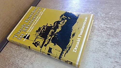 Tank battles in miniature: wargamers' guide