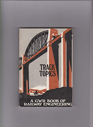 9780850591613: Track Topics: Great Western Railway Book of Railway Engineering (Boys of All Ages)