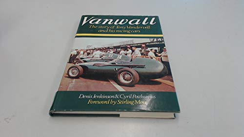 9780850591699: Vanwall: Story of Tony Vandervell and His Racing Cars