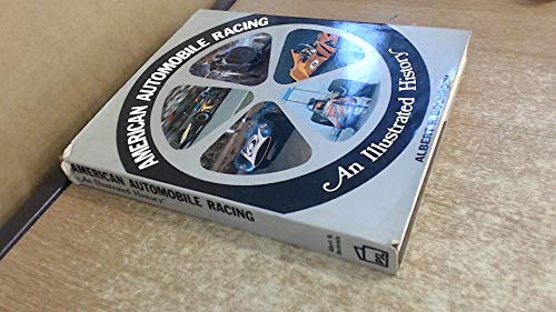 American Automobile Racing : An Illustrated History
