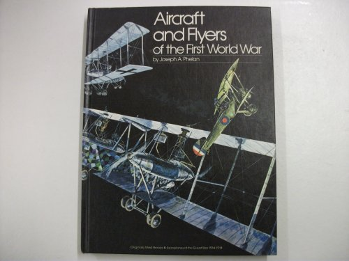 9780850591873: Aircraft and Flyers of the First World War