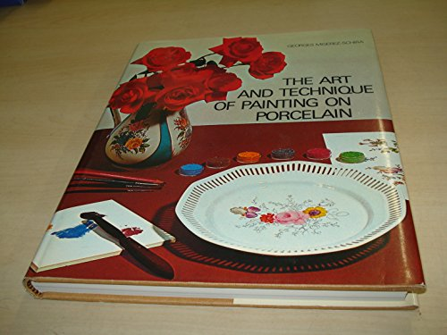 9780850591897: Art and Technique of Painting on Porcelain
