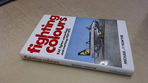 9780850591910: Fighting Colours: R.A.F.Fighter Camouflage and Markings, 1937-75