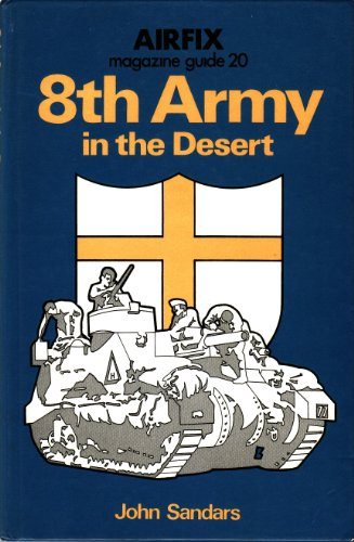 9780850592351: Airfix Magazine Guide: Eighth Army in the Desert No. 20